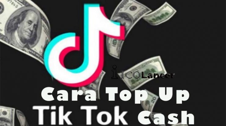 Cara Top Up TikTok Cash, Mudah