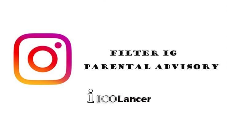 Filter IG Parental Advisory